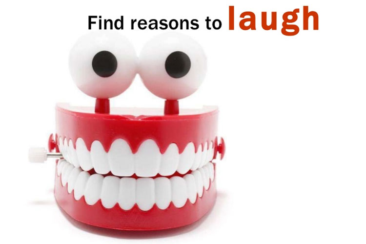 Find Reasons to Laugh